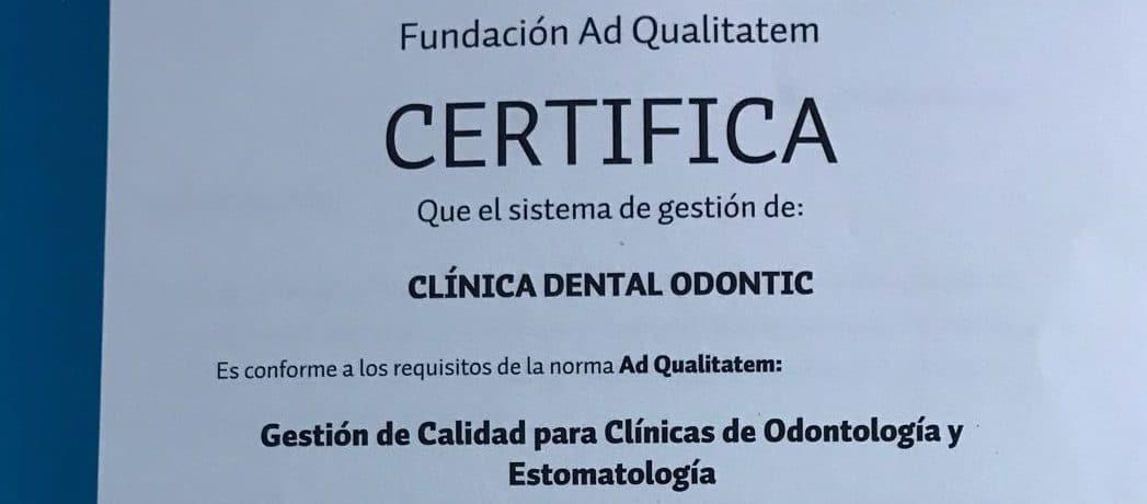 Certificado de calidad en la clínica dental Odontic