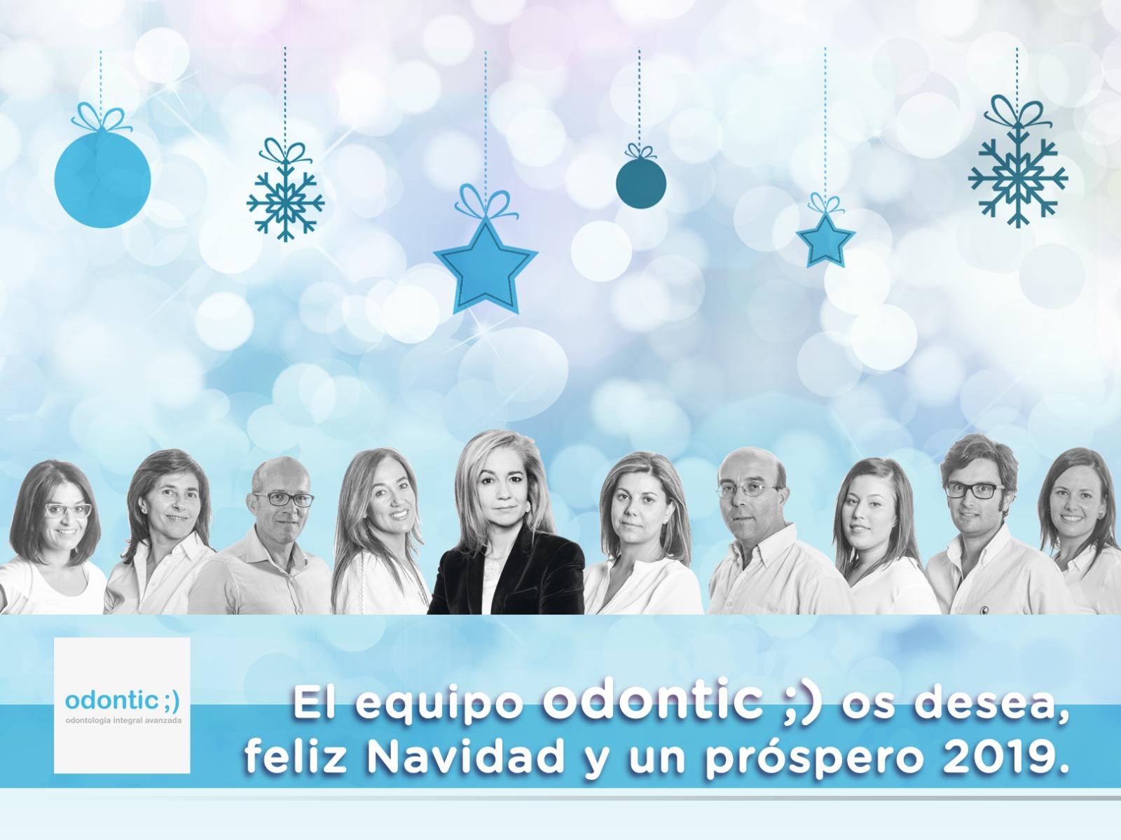 Clínica dental Odontic os desea Feliz Navidad y próspero 2019.