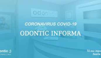 Coronavirus COVID-19, medidas clínica dental Odontic